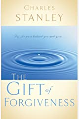The Gift of Forgiveness Kindle Edition
