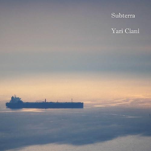 Subterra de Yari Ciani en Amazon Music - Amazon.es