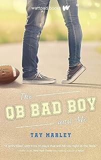 The QB Bad Boy and Me
