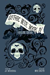 Gothic Blue Book IV: The Folklore Edition Kindle Edition