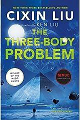 The Three-Body Problem (The Three-Body Problem Series Book 1) Kindle Edition