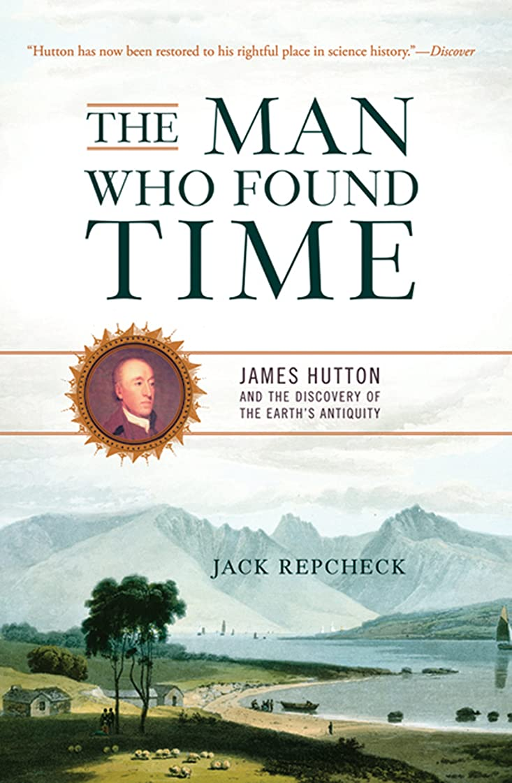 振る舞うメロディアスモデレータThe Man Who Found Time: James Hutton and the Discovery of the Earth's Antiquity (English Edition)