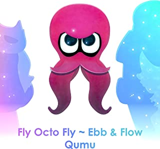 """Fly Octo Fly ~ Ebb & Flow (From """"Splatoon 2: Octo Expansion"""")"""