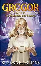Gregor 4 - La Prophétie des Secrets (French Edition)