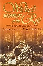 Wicked Women of the Raj