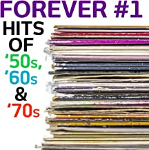 Forever #1: Hits of '50s, '60s & '70s