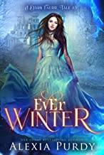 Ever Winter (A Dark Faerie Tale Book 3)