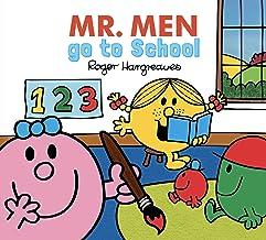 Mr. Men Go to School (Mr. Men & Little Miss Every Day Series)