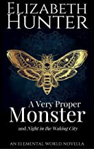 A Very Proper Monster: An Historical Paranormal Romance Novella (Elemental World Novellas Book 3)