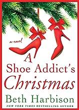 A Shoe Addict's Christmas: A Novel (The Shoe Addict Series)
