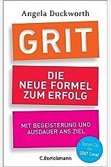 GRIT - Die neue Formel zum Erfolg: Mit Begeisterung und Ausdauer ans Ziel (German Edition) Kindle Edition
