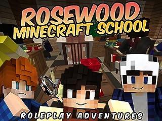Rosewood Minecraft School (Roleplay Adventures)