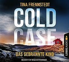 Cold Case - Das gebrannte Kind (Cold Case-Reihe, Band 3)