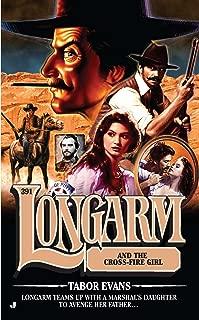 Longarm #391: Longarm and the Cross Fire Girl