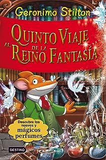 Stilton: quinto viaje al reino de la fantasía: ¡Con 3 nuevos perfumes misteriosos! (Geronimo Stilton)