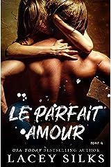 Le parfait amour (French Edition) Kindle Edition