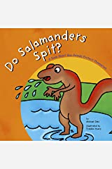 Do Salamanders Spit? (Animals All Around) Kindle Edition