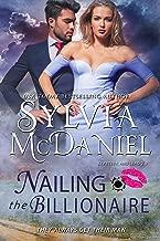 Nailing the Billionaire: A Bounty Hunter Romantic Suspense (Lipstick and Lead 2.0 Book 2)
