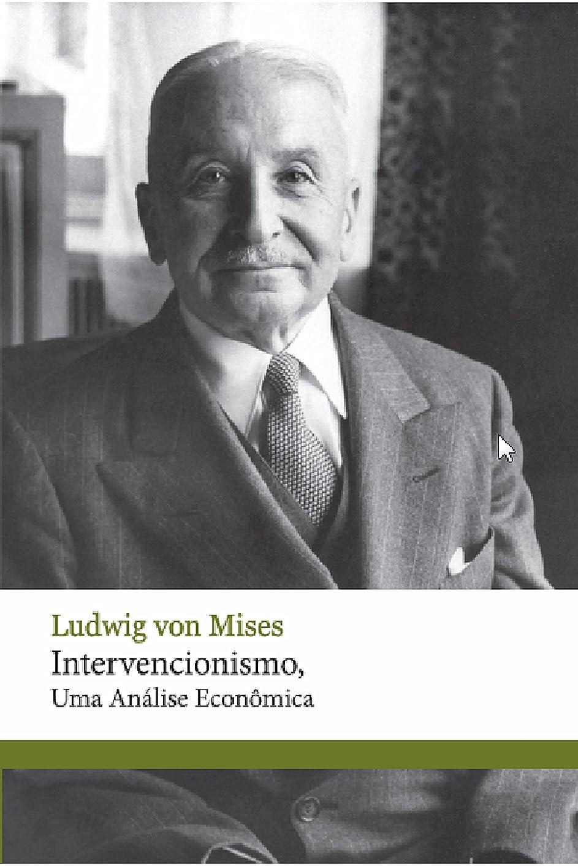 モデレータ協同発揮するIntervencionismo, uma análise econ?mica (Portuguese Edition)
