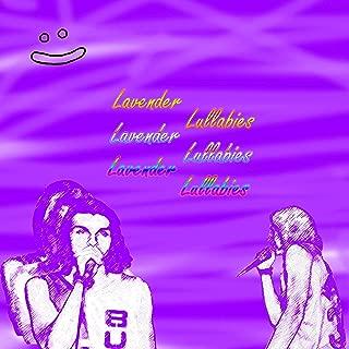 lavender lullabies [Explicit]