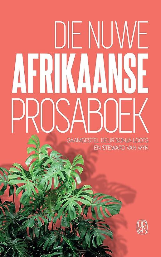 下向きホーム下手Die nuwe Afrikaanse Prosaboek (Afrikaans Edition)