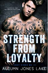 Strength from Loyalty (Lost Kings MC Book 3) Kindle Edition