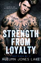 Strength from Loyalty (Lost Kings MC Book 3)