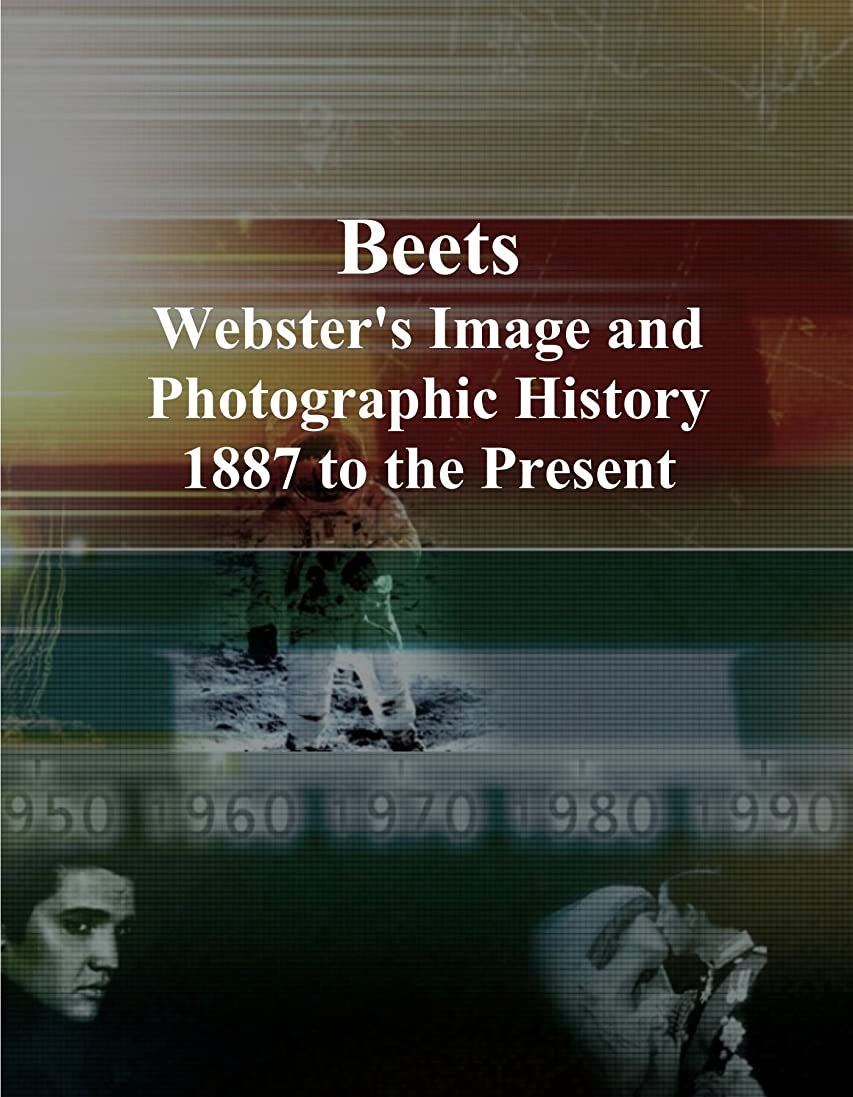 明示的にリーフレット喜劇Beets: Webster's Image and Photographic History, 1887 to the Present