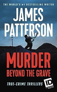 Murder Beyond the Grave (ID True Crime Book 3)