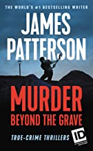 Murder Beyond the Grave (James Patterson's Murder Is Forever Book 3)