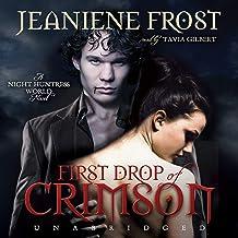 First Drop of Crimson: Night Huntress World, Book 1