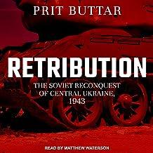 Retribution: The Soviet Reconquest of Central Ukraine, 1943-44
