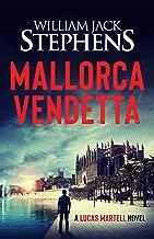 Mallorca Vendetta: A Lucas Martell Novel
