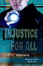 Injustice For All: Christian Suspense (A Seeking Justice Novel, book 1)