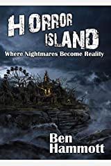 Horror Island - Where Nightmares Become Reality: Voted Scariest Horror of 2019 by Horror Readers USA Kindle Edition