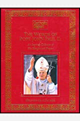 The Words of Pope John Paul II: An Inspiring Collection of His Thoughts and Prayers Hardcover