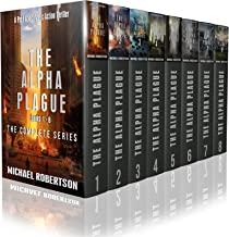 The Alpha Plague - Books 1 - 8: A Post-Apocalyptic Action Thriller