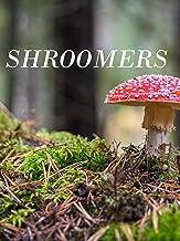 Shroomers