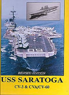 U.S.S. Saratoga: CV-3 & Cva/CV-60