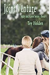 Joint Venture: Addy and Karen Series Book 4 Kindle Edition