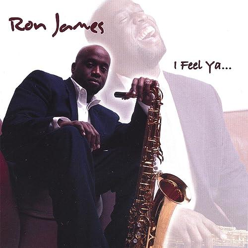 I Feel Ya de Ron James en Amazon Music - Amazon.es