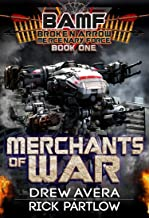 Merchants of War (BAMF: Broken Arrow Mercenary Force Book 1)