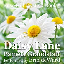 Daisy Lane: Rose Hill Mystery Series, Book 5