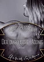 Boris Peterson - Der diabolische Adonis: Gay Fuck (German Edition)