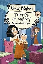 Torres de Malory #7. Nuevo curso (Spanish Edition)