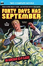 Forty Days Has September & The Devil's Planet