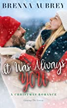 It Was Always You: A Friends to Lovers Holiday Romance (Gaming The System Book 8)