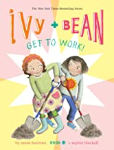 Ivy and Bean Get to Work! (Book 12) (Ivy & Bean, 12)