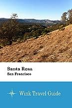 Santa Rosa (San Francisco) - Wink Travel Guide (English Edition)