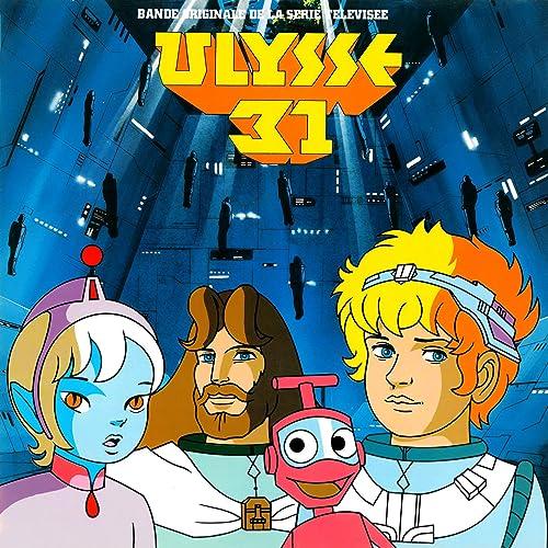 Ulysse 31 Bande Originale De La Serie Televisee De Lionel
